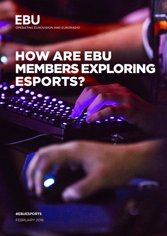 How-are-EBU-Members-exploring-eSports_cover.png